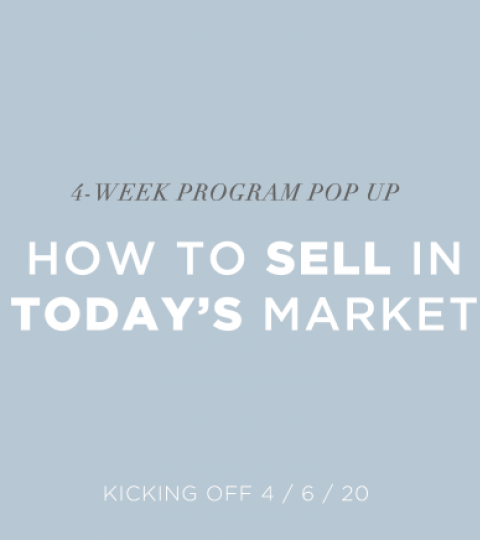 Learn To Sell In Today's Market – 4 Week Pop-Up